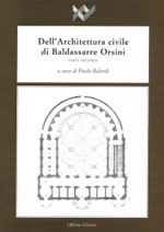 Civil architecture of Baldassarre Orsini (Part Two)