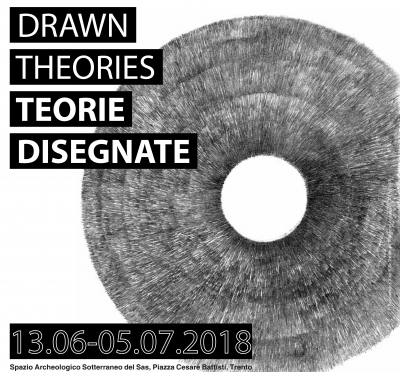 Drawn Theories / Teorie Disegnate. An exhibition and three collateral events